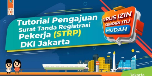 Permohonan STRP, Pemprov DKI Jakarta Wajibkan Perusahaan Harus Punya NIB